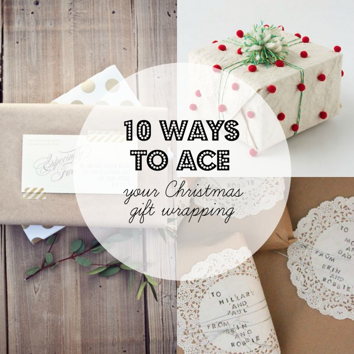 10 ways to ace xmas wrapping